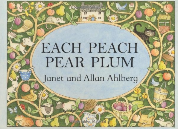 Books for toddlers - Each Peach Pear Plum - theearlyhour.com