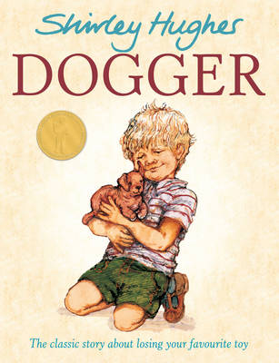 Dogger by Shirley Hughes - books for toddlers - theearlyhour.com